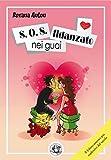 Image de S.O.S. fidanzato nei guai (Piccola Biblioteca del Sorriso)