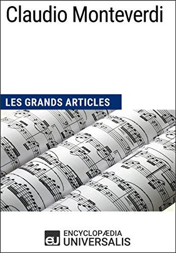 Claudio Monteverdi: Les Grands Articles d'Universalis