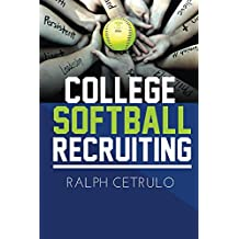 College Softball Recruiting (English Edition)