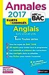 Annales ABC du BAC 2017 Anglais LV1.L...