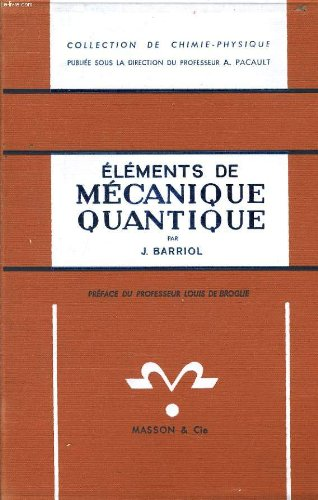 Elements de mecanique quantique
