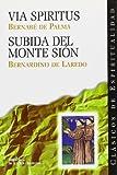 Via Spiritus; Subida del Monte Sión (CLÁSICOS DE ESPIRITUALIDAD)