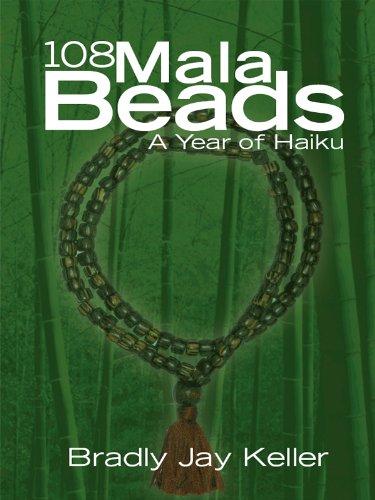 108 Mala Beads: A Year of Haiku (English Edition)