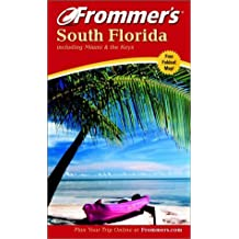 Frommer's South Florida including Miami and the Keys (Frommer's Complete Guides) by Lesley Abravanel (2002-08-29)