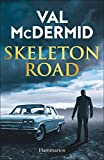 Skeleton Road (LITTERATURE ETR)