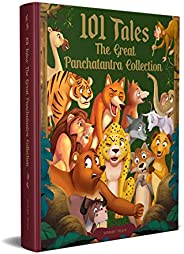 101 Tales The Great Panchatantra Collection - Collection Of Witty Moral Stories For Kids For Personality Devel