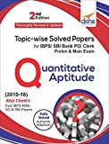 Topic-wise Solved Papers for IBPS/SBI Bank PO/Clerk Prelim & Main Exam (2010-18) Quantitative Aptitude