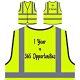 1 Anno 365 Opportunità Personalizzato Hi Visibilità Giacca Gilet di sicurezza s652v