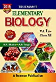 Trueman's Elementary Biology for class 11 and NEET - Vol. I (2019 Edition)