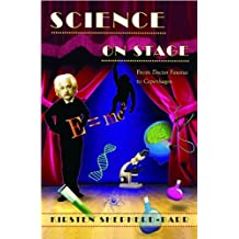 "Science on Stage: From ""Doctor Faustus"" to ""Copenhagen"""