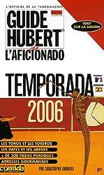 Guide Hubert de l'Aficionado