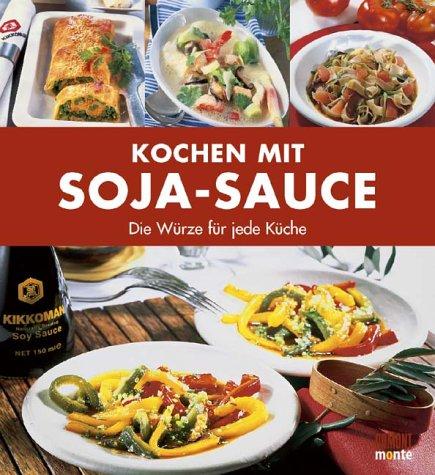 Kochen mit Soja-Sauce: Die Würze für jede Küche