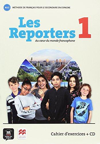Les Reporters 1: Au coeur du monde francophone por Gwnendoline Le Ray