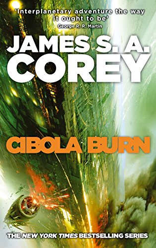 Cibola Burn: Book 4 of the Expanse (now a Prime Original series) (English Edition)