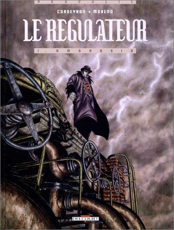 Le régulateur, Tome 1 : Ambrosia
