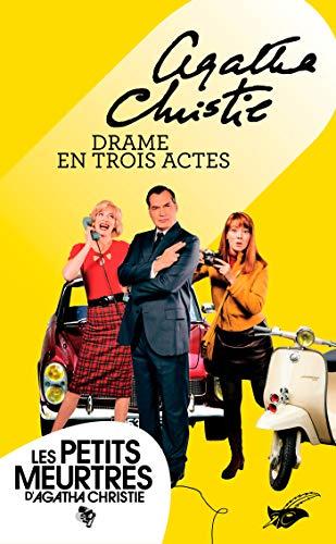 Drame en trois actes (Nouvelle traduction révisée) (Masque Christie) par Agatha Christie