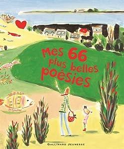 """Afficher """"Mes 66 plus belles poésies"""""""