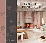 Tout le Feng Shui...