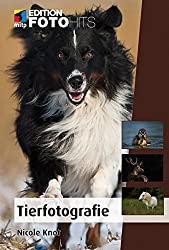 Tierfotografie (Edition FotoHits)