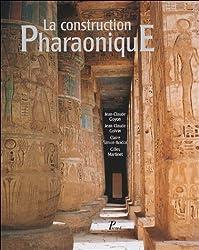 La construction Pharaonique du Moyen Empire à l'époque gréco-romaine : Contexte et principes technolohiques