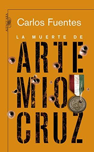 La muerte de Artemio Cruz eBook: Carlos Fuentes: Amazon.es: Tienda Kindle