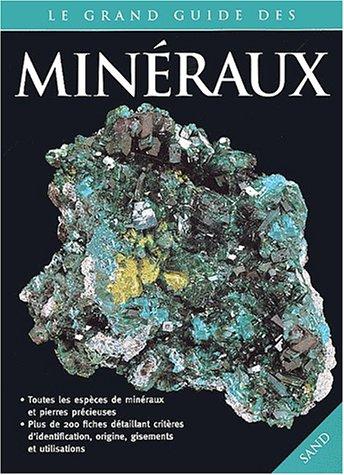Le grand guide des minéraux par Collectif