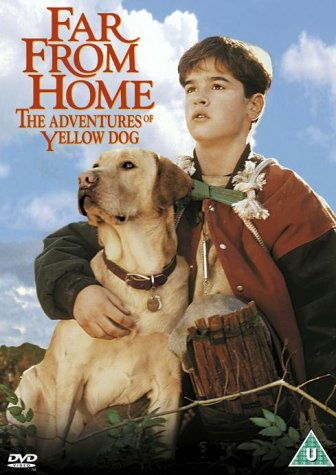 Far from Home: The Adventures of Yellow Dog [DVD]