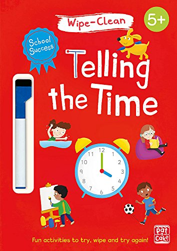 Telling the Time: Wipe-clean book with pen (School Success)