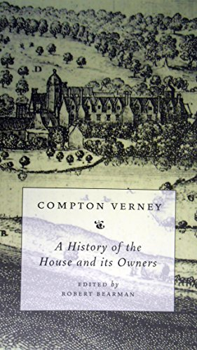 Compton Verney: A History of the House and Its Owners