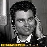 Leroy Van Dyke - Walk on By (Inkl. 30-Seiten Booklet) [Sonderauflage zur LvD-Deutschlandtournee 1995]