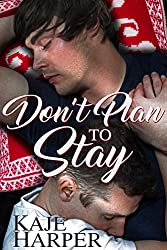 Don't Plan to Stay