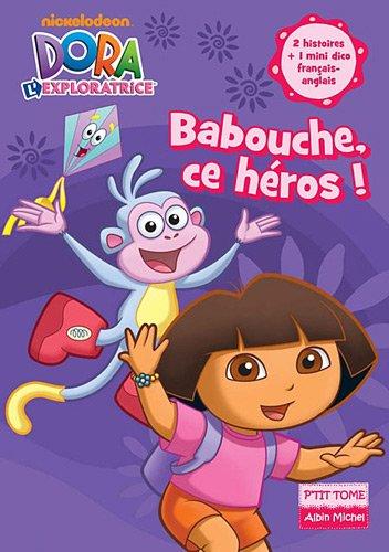 Babouche, ce héros ! par Albin Michel