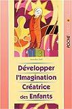 Développer l'imagination créatrice des enfants