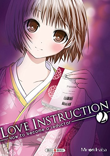 Love instruction - How to become a seductor Vol.2 par INABA Minori