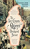 Front cover for the book The Ice Cream Queen of Orchard Street by Susan Jane Gilman