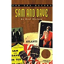 For the Record 3: Sam and Dave: An Oral History
