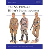 The SA 1921-45: Hitler's Stormtroopers: 220 (Men-at-Arms)