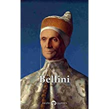 Delphi Complete Works of Giovanni Bellini (Illustrated) (Delphi Masters of Art Book 37) (English Edition)