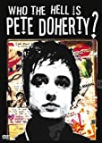 Who the Hell Is Pete Doherty [Import USA Zone 1]