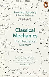 Classical Mechanics: The Theoretical Minimum by Hrabovsky, George, Susskind, Leonard (2014) Paperback