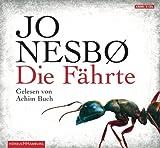 'Die Fährte: 6 CDs (Ein Harry-Hole-Krimi, Band 4)' von Jo Nesbø
