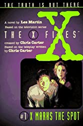 X Marks the Spot: A Novel (The x-files)