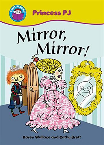 Mirror Mirror! (Start Reading: Princess PJ)