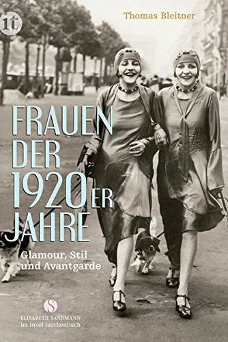 Frauen der 1920er Jahre: Glamour, Stil und  Avantgarde (insel taschenbuch) Buch-Cover