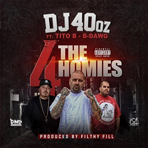 4 the Homies (feat. Tito B & B-Dawg) [Explicit] (Tito B)