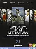 Attualità della letteratura. Vol. 3A. Per le Scuole superiori. Con espansione online