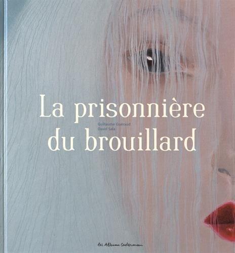 La prisonnière du brouillard