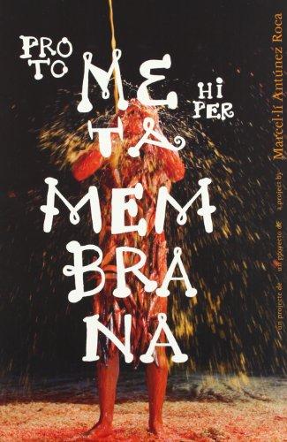 Meta Membrana (ACTAR) por Marcelúli Antunez