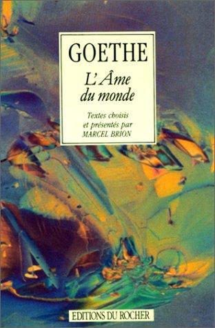 L'âme du monde par Johann Wolfgang von Goethe