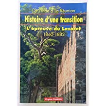 De l'Inde à la Réunion : L'épreuve du lazaret, 1860-1882 (Collection Histoire)